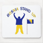 A Inspirational Bosnia Stand up Mouse Pad