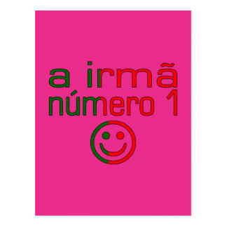 A Irmã Número 1 - Number 1 Sister in Portuguese Postcard