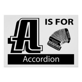 A Is For Accordion Poster