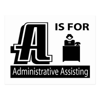 A Is For Administrative Assisting Postcard