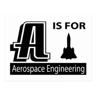 A Is For Aerospace Engineering Postcard