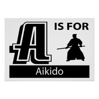 A Is For Aikido Poster