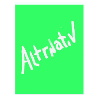 A is for ALTERNATIVE:  from the I Am A ..Shop. Postcard