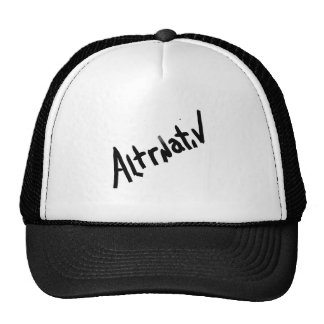 A is for ALTERNATIVE:  from the I Am A ..Shop. Trucker Hat