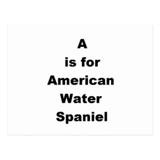 a is for american water spaniel postcard