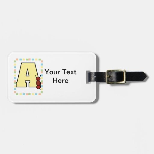 A is for Ant Luggage Tag
