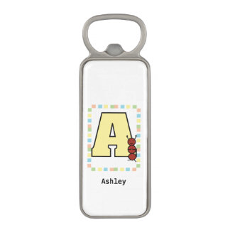 A is for Ant Magnetic Bottle Opener