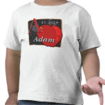 A Is For Apple A Is For Adam T Shirt
