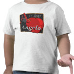 A Is For Apple A Is For Angela Shirts