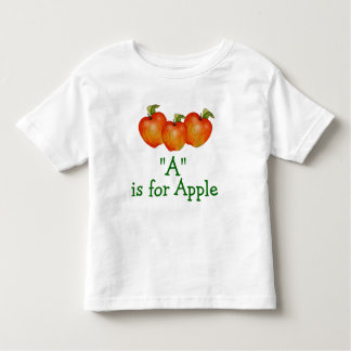 A is for Apple Learn to Spell Toddler T-Shirt
