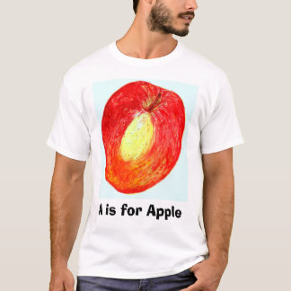 A is for Apple T-Shirt