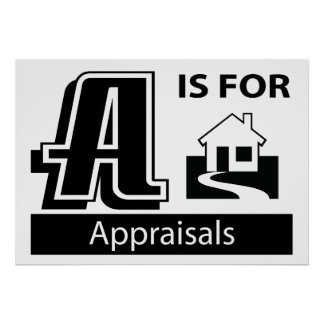 A Is For Appraisals Poster