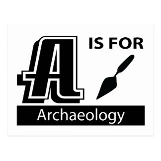 A Is For Archaeology Postcard