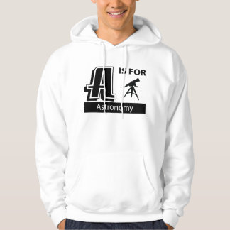 A Is For Astronomy Hoodie