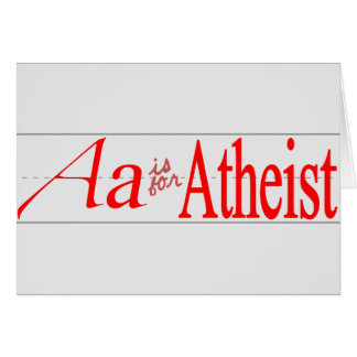A is for Atheist Card