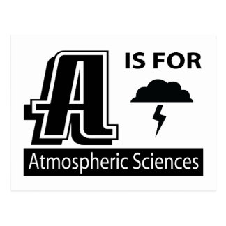 A Is For Atmospheric Sciences Postcard