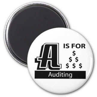 A Is For Auditing Refrigerator Magnet