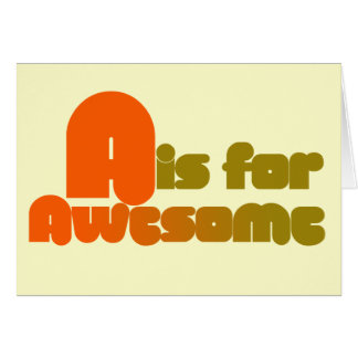 A is for Awesome Greeting Cards