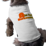 A is for Awesome Dog Tee Shirt