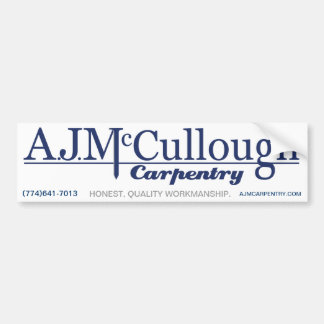 A.J. McCullough Carpentry Bumper Sticker