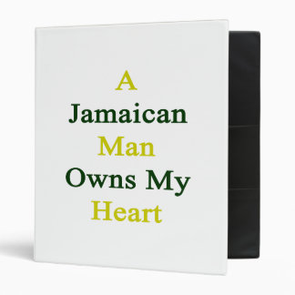 A Jamaican Man Owns My Heart 3 Ring Binders