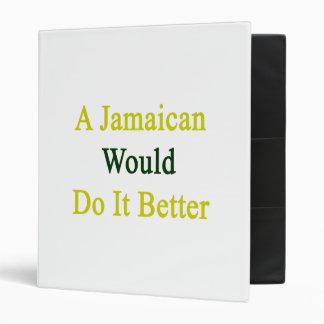 A Jamaican Would Do It Better Binder