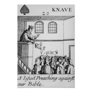 A Jesuit Preaching Against Our Bible Poster