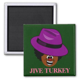 A Jive Turkey is Stuffed Full of Himself Magnet