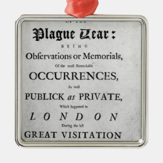 A Journal of the Plague Year, 1665 Metal Ornament