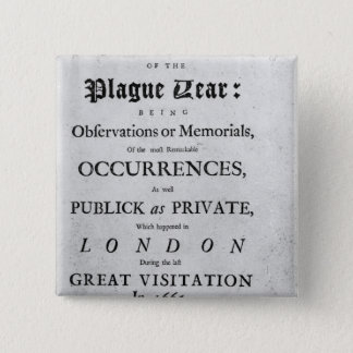 A Journal of the Plague Year, 1665 Pinback Button