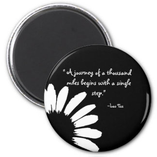 """""""A journey of a thousand..."""" 2 Inch Round Magnet"""