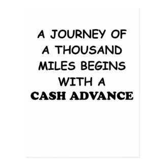 A Journey of A Thousand Miles Begins With A Cash A Postcard