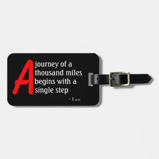 A Journey of a Thousand Miles by Laozi Bag Tag