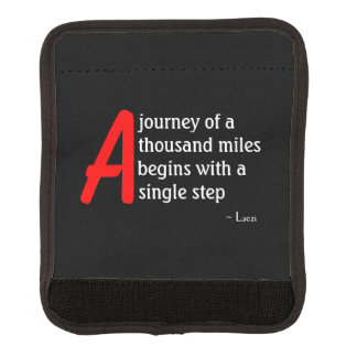 A Journey of a Thousand Miles by Laozi Handle Wrap