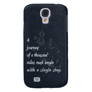 """A Journey..."" Zen Proverb. Galaxy S4 Cover"
