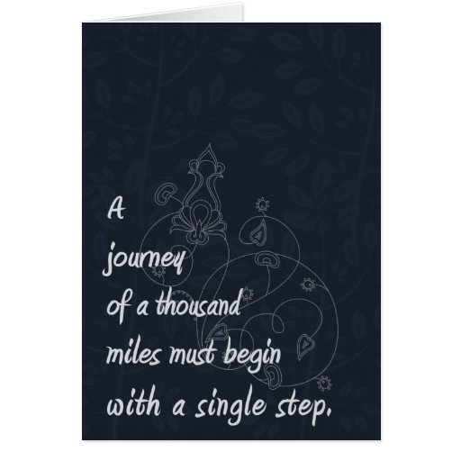 """""""A Journey..."""" Zen Proverb. Greeting Cards"""