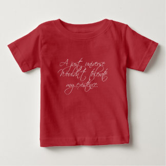 A Just Universe Baby T-Shirt