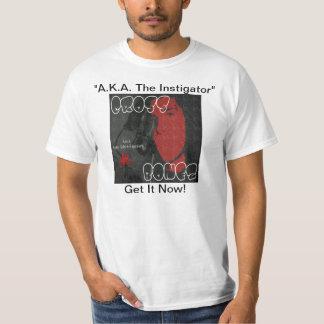 """""""A.K.A. Camisa del instigador"""""""
