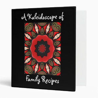 A Kaleidoscope of Family Recipes 3 Ring Binders