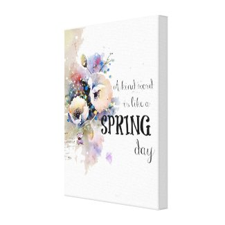 """A Kind Word is Like a Spring Day"" Canvas Wall Art"