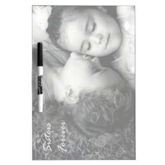 A Kiss For O/Sisters Forever Dry Erase Board