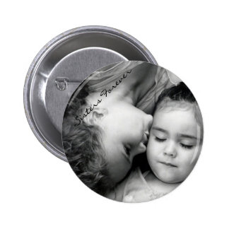 A Kiss For O/Sisters Forever Round Button