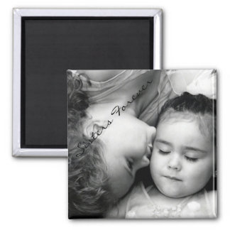 A Kiss For O/Sisters Forever Square Magnet