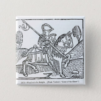 A Knight, from Caxton's 'Game of the Chess' Button