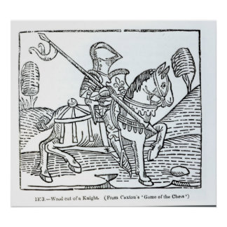 A Knight, from Caxton's 'Game of the Chess' Poster