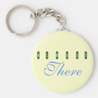 a    l     m     o     s    t, There Basic Round Button Keychain