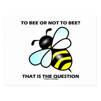 ¿A la abeja o no a la abeja? Ésa es la pregunta (l Tarjetas Postales