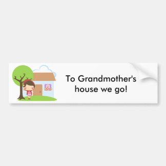 ¡A la casa de la abuela vamos! Etiqueta De Parachoque