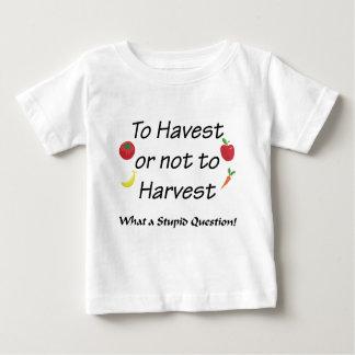 A la cosecha o no cosechar playera