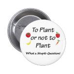 A la planta o no plantar pin